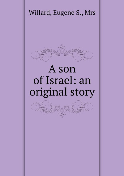 A son of Israel: an original story