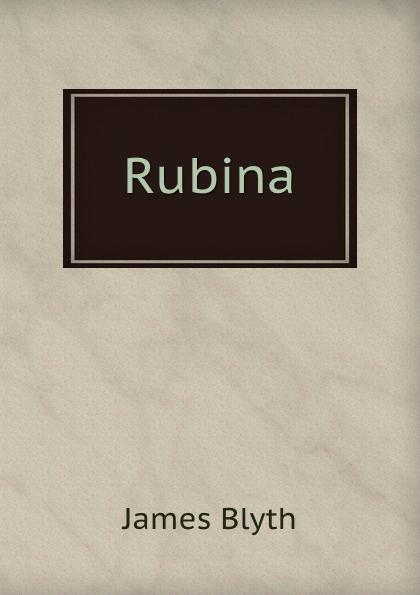 James Blyth Rubina цена
