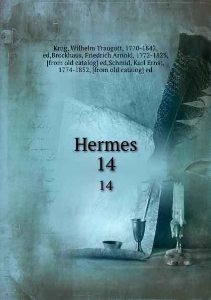 Wilhelm Traugott Krug Hermes. 14