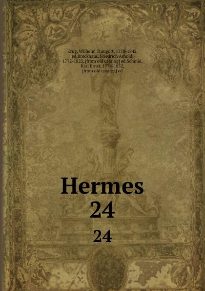 Wilhelm Traugott Krug Hermes. 24