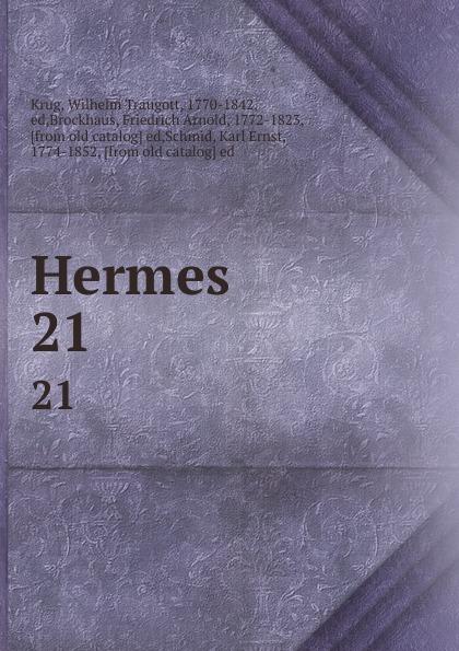Wilhelm Traugott Krug Hermes. 21
