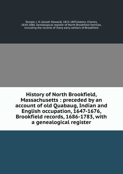 Josiah Howard Temple History of North Brookfield, Massachusetts : preceded by an account of old Quabaug, Indian and English occupation, 1647-1676, Brookfield records, 1686-1783, with a genealogical register куртка brookfield