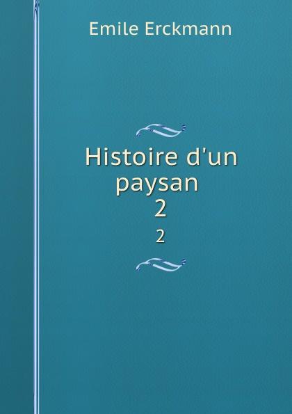 Histoire d.un paysan . 2