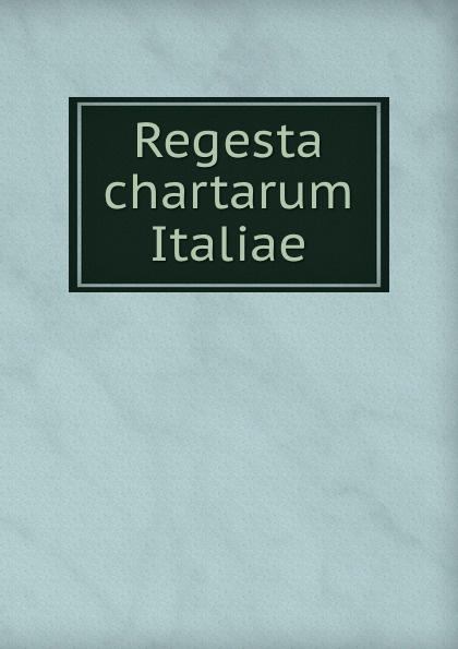 Istituto storico italiano Regesta chartarum Italiae