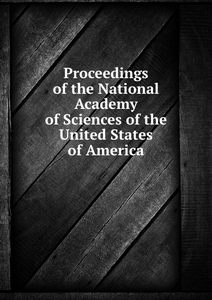 Proceedings of the National Academy of Sciences of the United States of America недорго, оригинальная цена