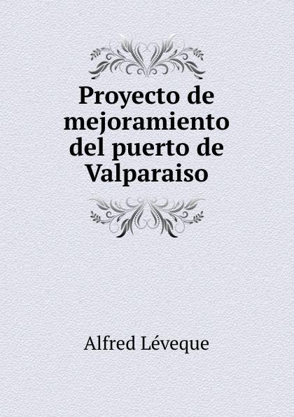 Proyecto de mejoramiento del puerto de Valparaiso