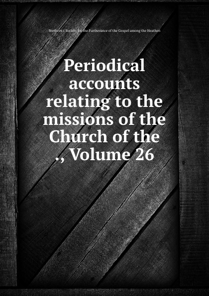 Periodical accounts relating to the missions of the Church of the ., Volume 26 felyby karaoke mixer tv k song k song karaoke tv karaoke multi functional analog sound console