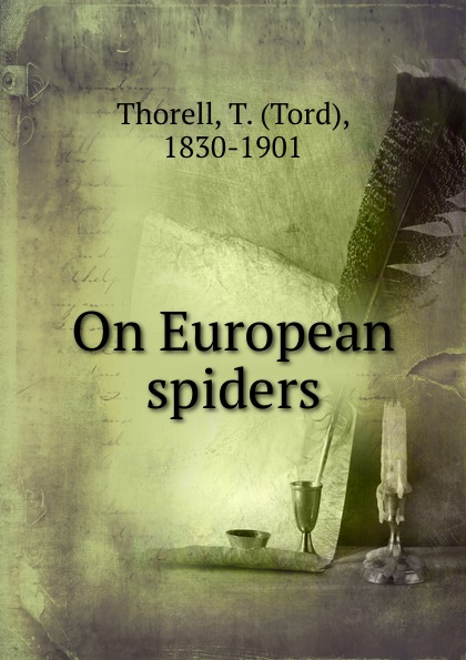 Tord Thorell On European spiders цена и фото