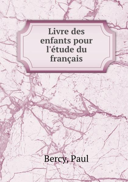 Livre des enfants pour l.etude du francais