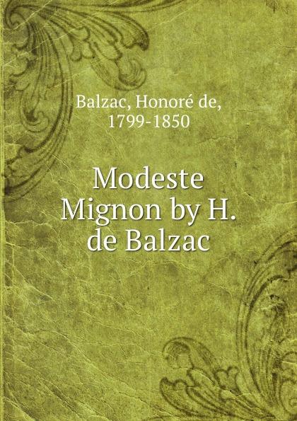 Honoré de Balzac Modeste Mignon by H. de Balzac стоимость