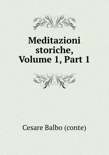 Cesare Balbo Meditazioni storiche, Volume 1,.Part 1 manfredi v manfredi the last legion