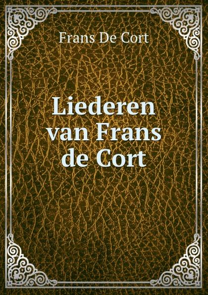 Frans de Cort Liederen van Frans de Cort collembola frans janssens