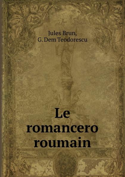 Le romancero roumain
