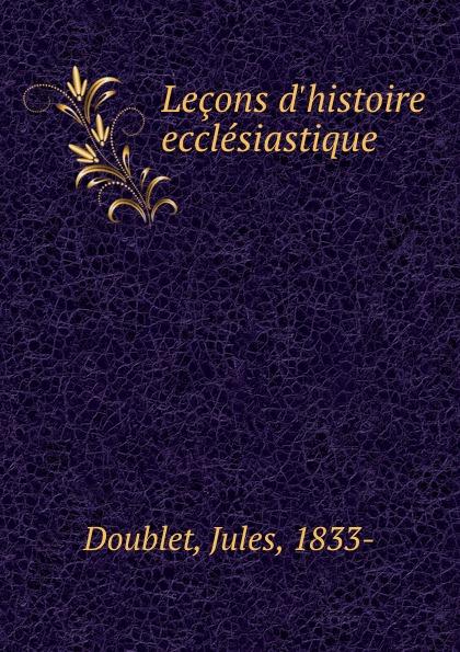 Jules Doublet Lecons  ecclesiastique