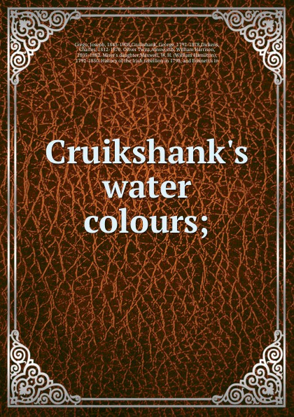 Joseph Grego Cruikshank.s water colours; a grego talassocrazia