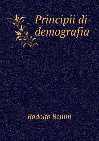 Rodolfo Benini Principii di demografia эспадрильи benini benini be065awtyn37