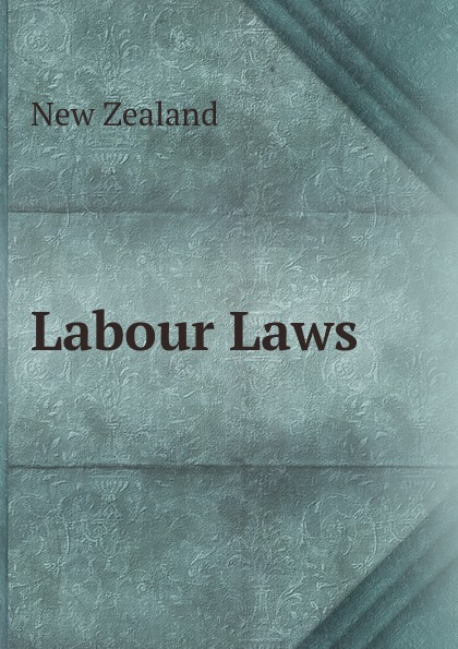 New Zealand Labour Laws