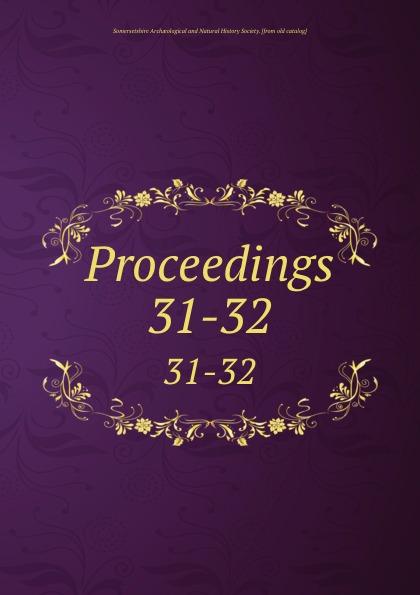 Proceedings. 31-32