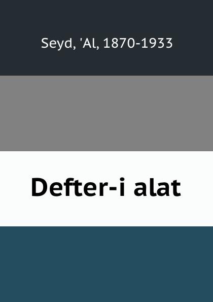Al Seyd Defter-i alat цена