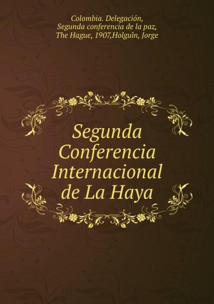 цены на Colombia. Delegación Segunda Conferencia Internacional de La Haya  в интернет-магазинах