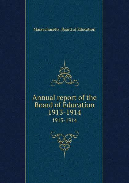 Massachusetts. Board of Education Annual report of the Board of Education. 1913-1914 1045 automotive computer board