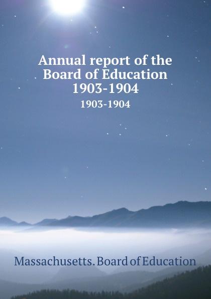 Massachusetts. Board of Education Annual report of the Board of Education. 1903-1904 1045 automotive computer board