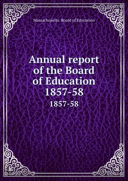 Massachusetts. Board of Education Annual report of the Board of Education. 1857-58 1045 automotive computer board