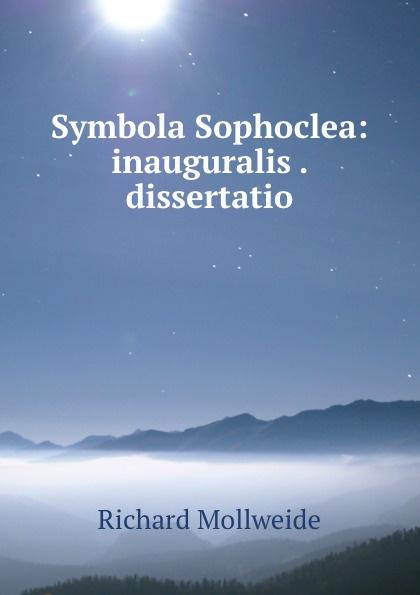 Richard Mollweide Symbola Sophoclea: inauguralis . dissertatio mancera velvet vanilla туалетные духи 60 мл