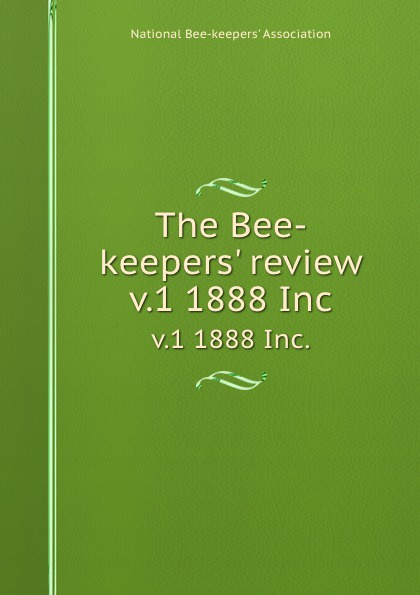 The Bee-keepers. review. v.1 1888 Inc. альпина пласт спринцовка тип б 5 95 мл