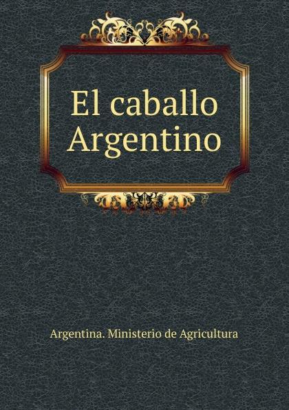 El caballo Argentino
