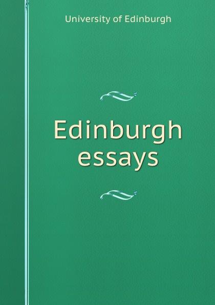 Edinburgh essays