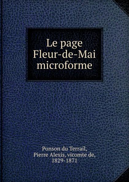 Ponson du Terrail Le page Fleur-de-Mai microforme недорого