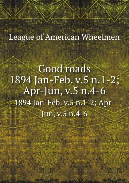 Good roads. 1894 Jan-Feb. v.5 n.1-2; Apr-Jun, v.5 n.4-6 original new innolux 5 6 inch at056tn53 v 1 lcd screen with touch