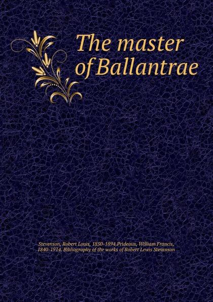 лучшая цена Robert Louis Stevenson The master of Ballantrae