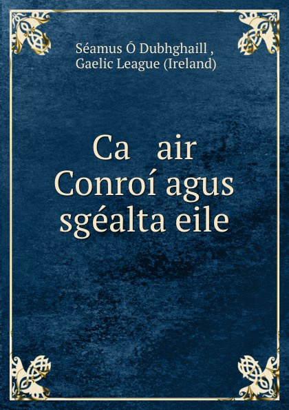 Ca air Conroi agus sgealta eile