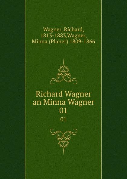 Richard Wagner Richard Wagner an Minna Wagner. 01 richard wagner
