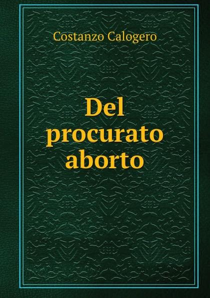 Costanzo Calogero Del procurato aborto чехол для стула мебель трия хлоя м