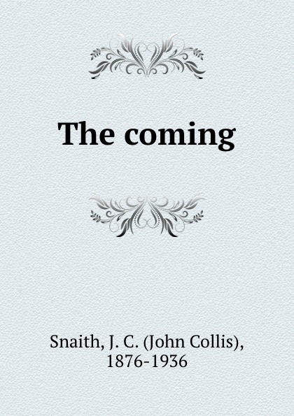 John Collis Snaith The coming цена