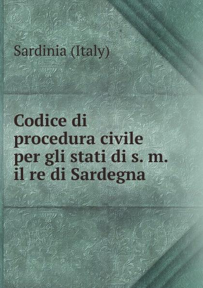 Sardinia Italy Codice di procedura civile per gli stati di s. m. il re di Sardegna
