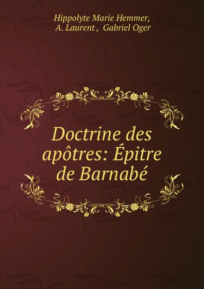 Doctrine des apotres: Epitre de Barnabe