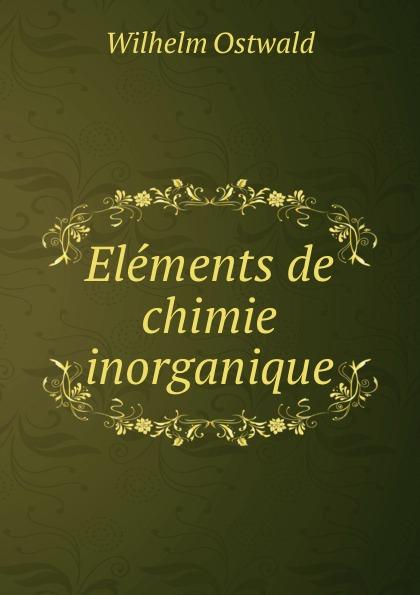 Elements de chimie inorganique