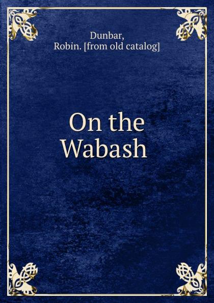 Robin Dunbar On the Wabash south bend minnow dip net
