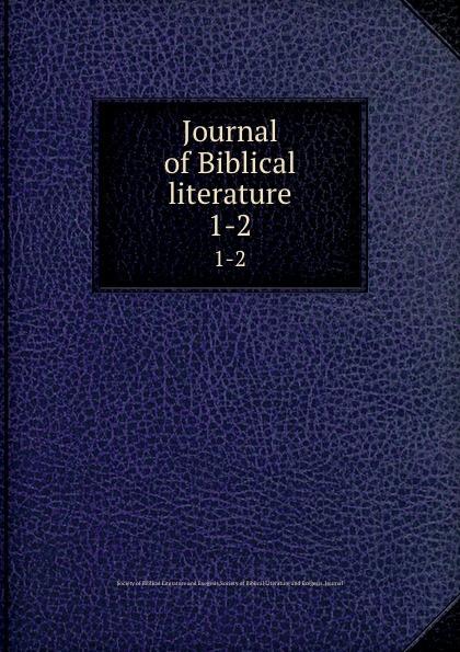 Journal of Biblical literature. 1-2 review of biblical literature 2016