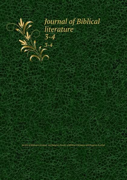 Journal of Biblical literature. 3-4 review of biblical literature 2016