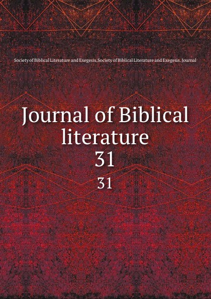 Journal of Biblical literature. 31 review of biblical literature 2016