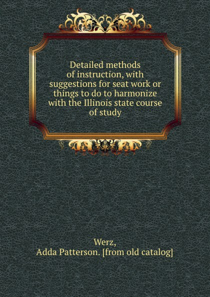 Adda Patterson Werz Detailed methods of instruction, with suggestions for seat work or things to do to harmonize with the Illinois state course of study brand new original adda ab07005hx07kb00 dc5v 0 40a qat10 notebook fan