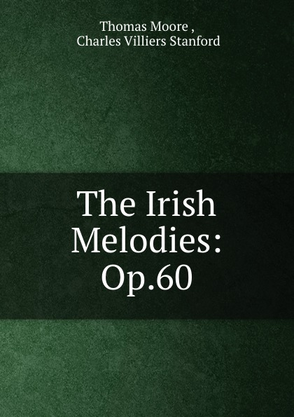The Irish Melodies: Op.60