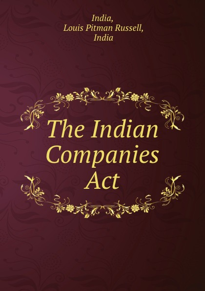 Louis Pitman Russell India The Indian Companies Act