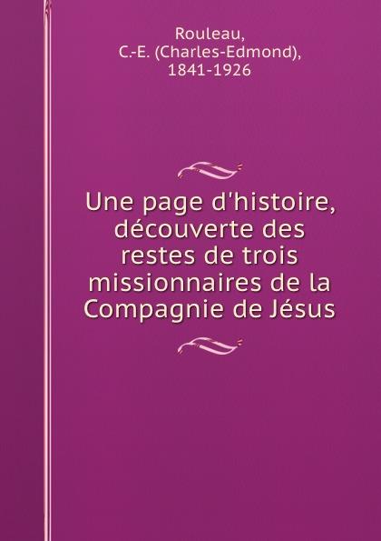 Charles-Edmond Rouleau Une page d.histoire, decouverte des restes de trois missionnaires de la Compagnie de Jesus bichot charles edmond graph partitioning