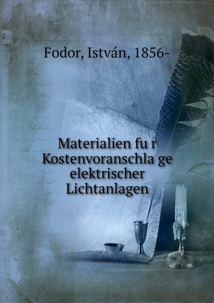 István Fodor Materialien fur Kostenvoranschlage elektrischer Lichtanlagen